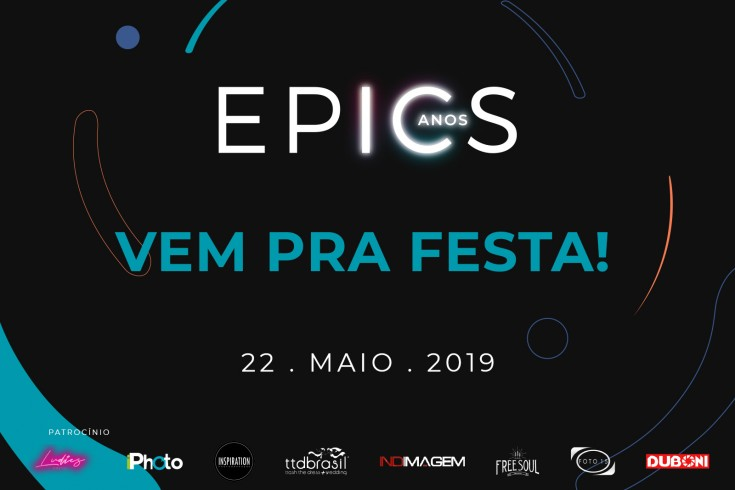 EPICS 10 Anos - Vem pra festa!